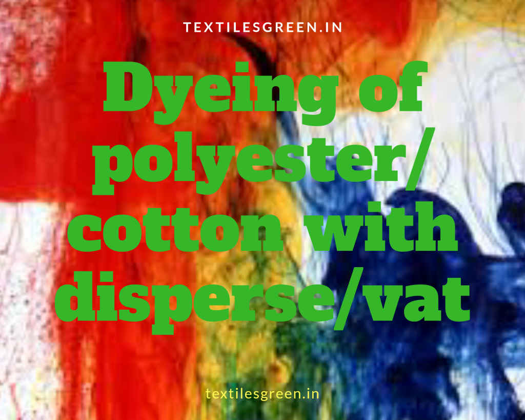 Dyeing of polyester/cotton with disperse/vat