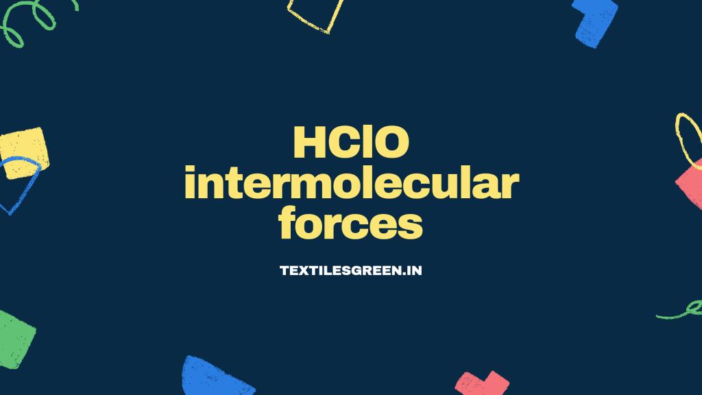 hclo intermolecular forces