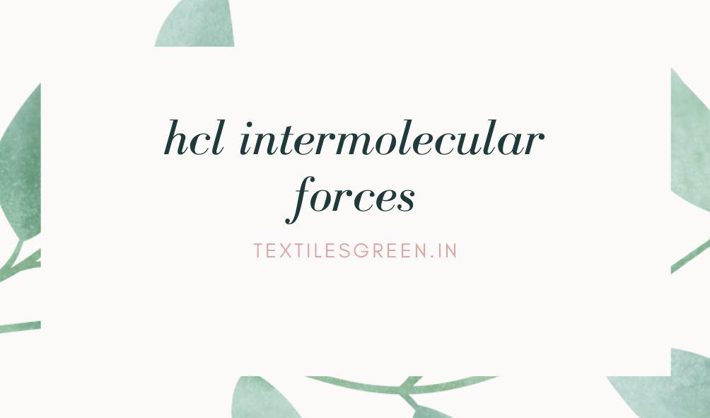 hcl intermolecular forces